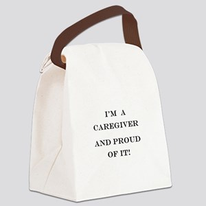 I'm a caregiver and proud of it! Canvas Lunch Bag