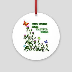 Kind Words Make Beautiful Ech Ornament (Round)