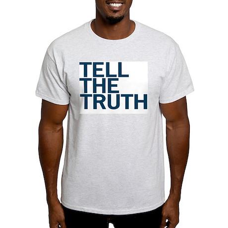 TELL THE TRUTH Ash Grey T-Shirt