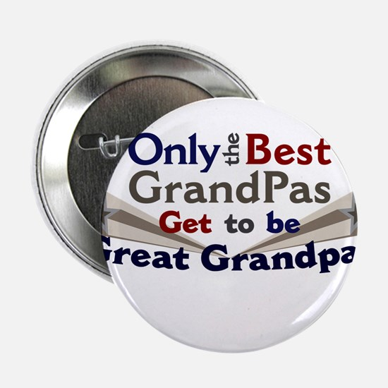"The Best Great Grandpas 2.25"" Button"
