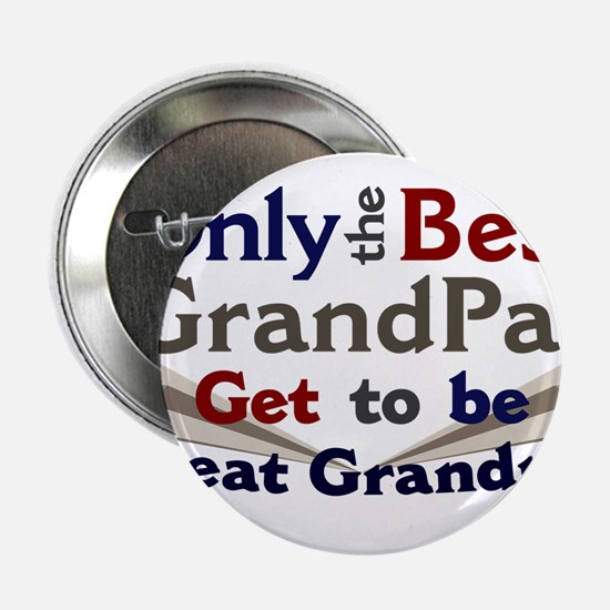 "Best Great Grandpa 2 2.25"" Button"