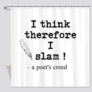 A Poets Creed Shower Curtain