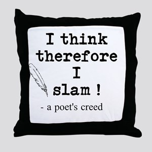 A Poets Creed Throw Pillow