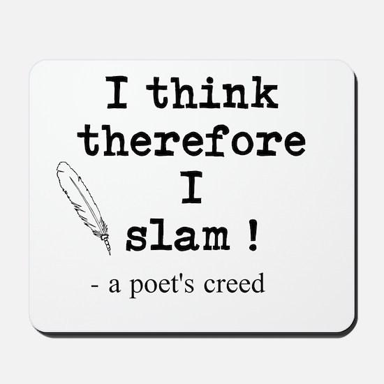 A Poets Creed Mousepad