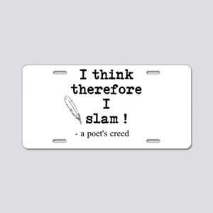 A Poets Creed Aluminum License Plate