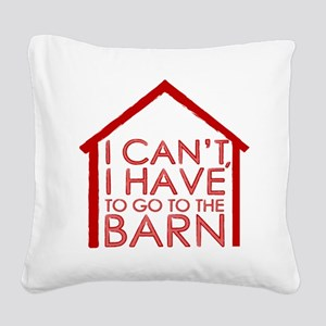 To The Barn Square Canvas Pillow