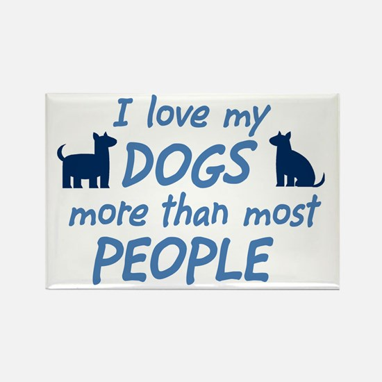 Love My Dogs Rectangle Magnet