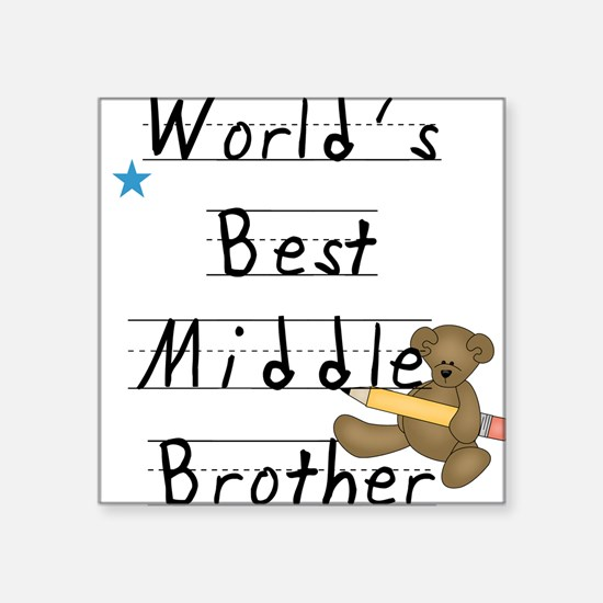 "middlebrotherruledtext.png Square Sticker 3"" x 3"""
