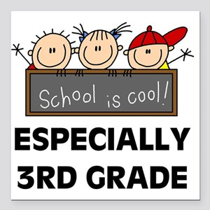 "SCHOOLCOOL3RD Square Car Magnet 3"" x 3"""