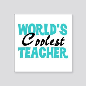 "World's Coolest Teacher Square Sticker 3"" x 3"