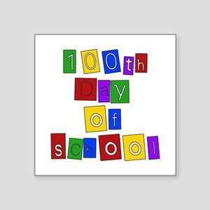 "100th Day of School Square Sticker 3"" x 3&quo"