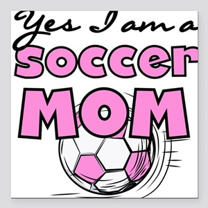 """YESSOCCERMOM Square Car Magnet 3"""" x 3"""""""