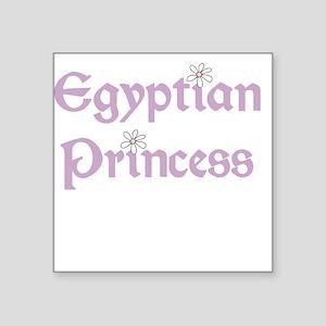 "egyptianprincess Square Sticker 3"" x 3"""