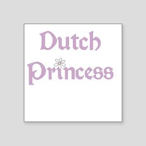 "dutchprincess Square Sticker 3"" x 3"""