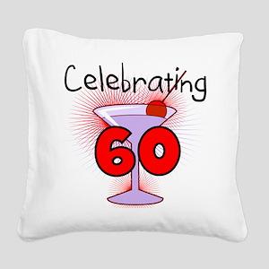 CELEBRATINGBDAY60 Square Canvas Pillow
