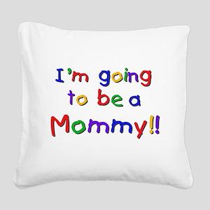 cpprimaryfuturemom Square Canvas Pillow