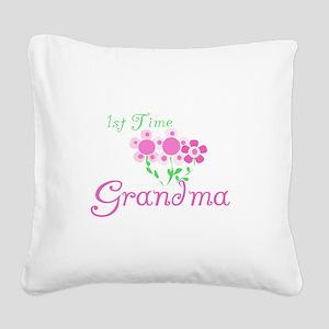 1sttimegrandmaaa Square Canvas Pillow