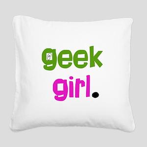 geekgirlshirt Square Canvas Pillow