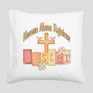 heastercrossrejoices copy Square Canvas Pillow