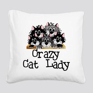 crazycatlady Square Canvas Pillow