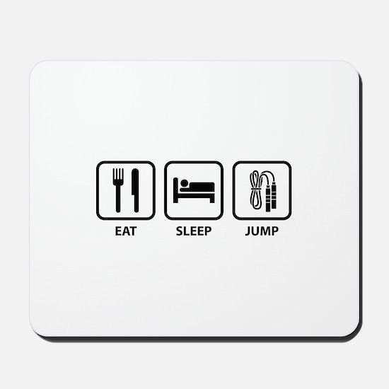 Eat Sleep Jump Mousepad