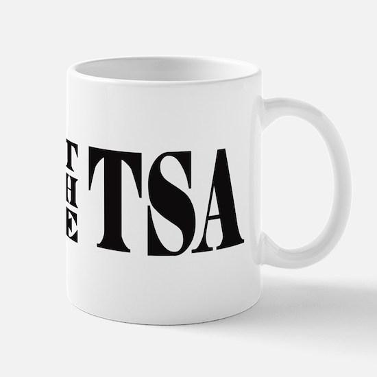 END THE TSA Mug