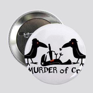 "A Murder of Crows 2.25"" Button"