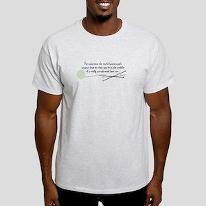 """""""World Beats a Path"""" Light T-Shirt"""