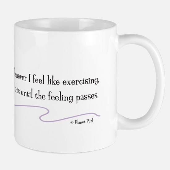 """Whenever I Feel Like Exercising"" Mug"
