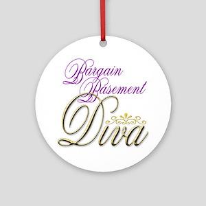 Bargain Basement Diva Ornament (Round)
