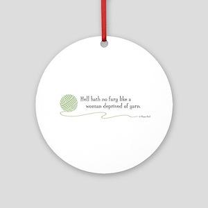 """Hell Hath No Fury"" Ornament (Round)"