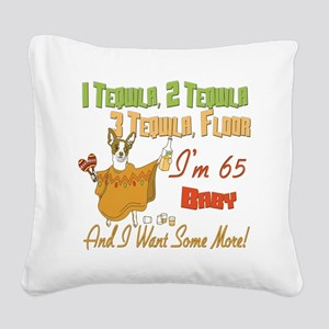 Tequila Birthday 65 Square Canvas Pillow