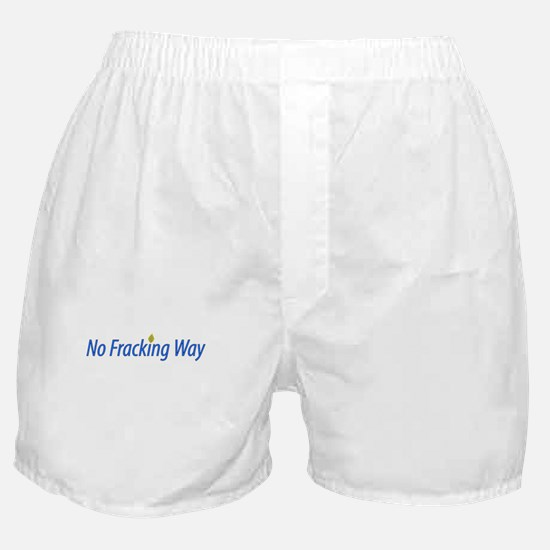 no_fracking_way.png Boxer Shorts