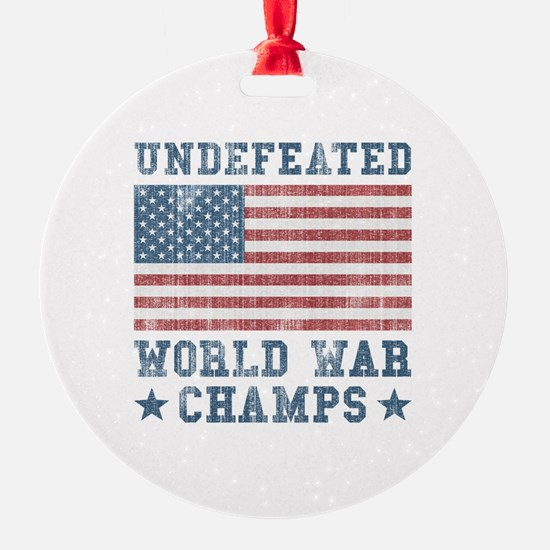 Undefeated World War Champs Ornament