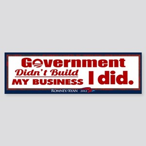 Government Didn't Build My Business Sticker (Bumpe