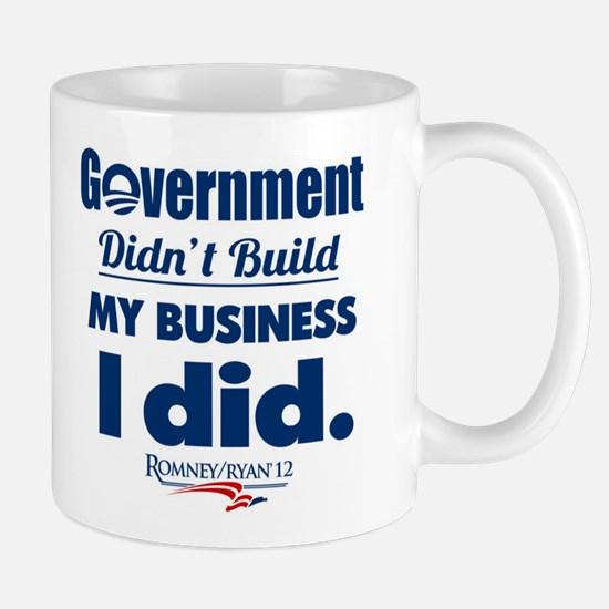 Government Didn't Build My Business Mug
