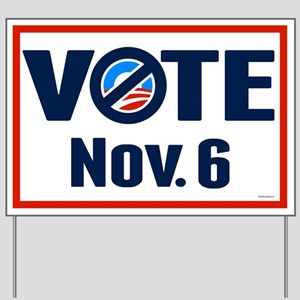 VOTE Nov. 6 Yard Sign