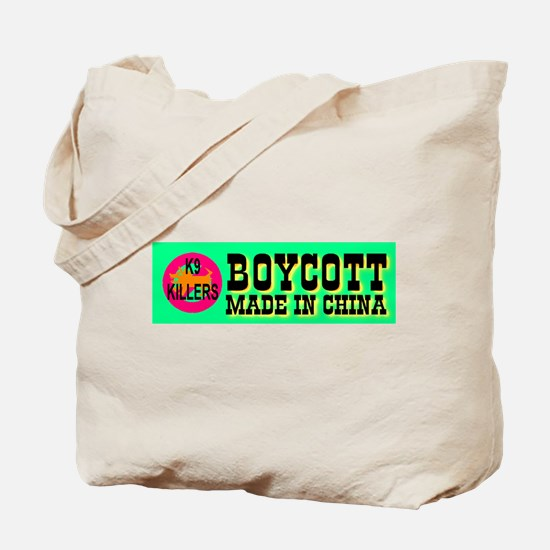 Boycott Made In China K9 Kill Tote Bag