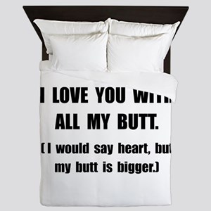 Love You With Butt Queen Duvet