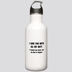 Love You With Butt Stainless Water Bottle 1.0L