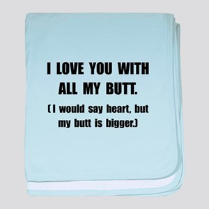 Love You With Butt baby blanket