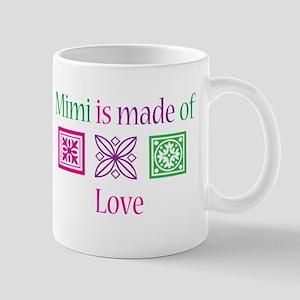 Mimi is made of Love Mug