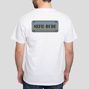 Srfr Dude (Surfer Dude) White T-Shirt