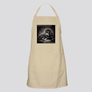 Until they all have a home Apron