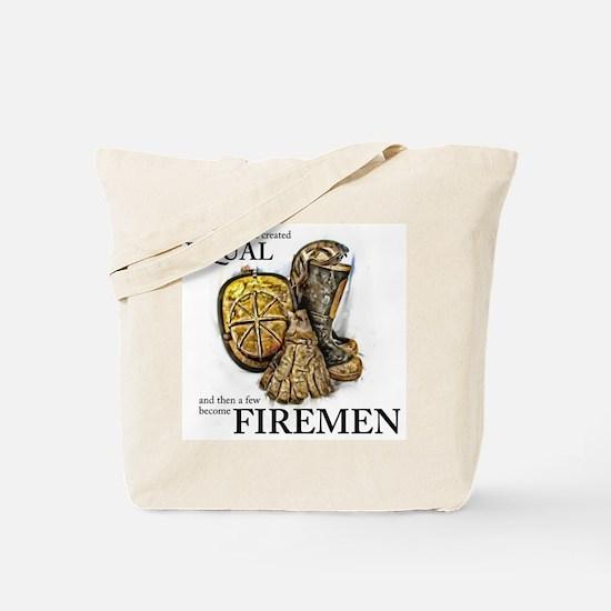 A Few Become Firemen Tote Bag