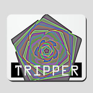 Tripper Mousepad
