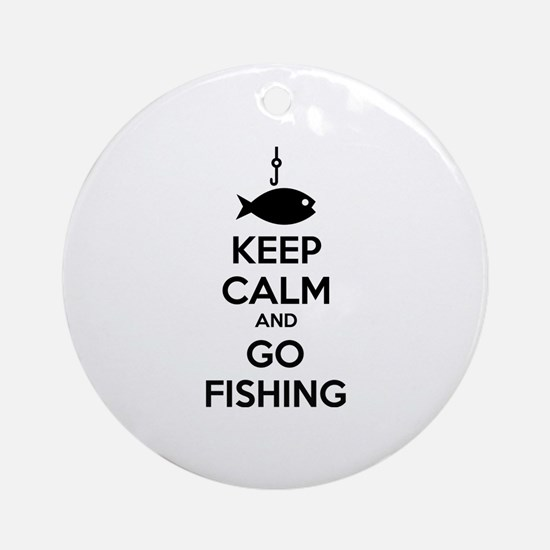 Keep calm and go fishing Ornament (Round)