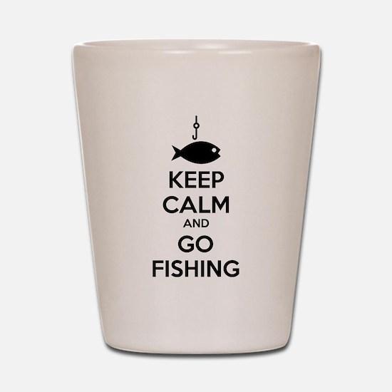 Keep calm and go fishing Shot Glass