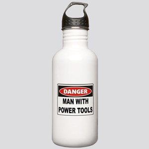Danger Man With Power Tools Stainless Water Bottle