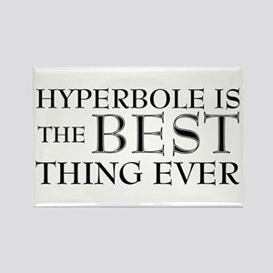 Hyperbole Is The Best Rectangle Magnet